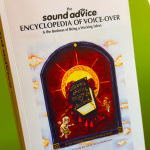 The SOUND ADVICE Encyclopedia of Voice Over