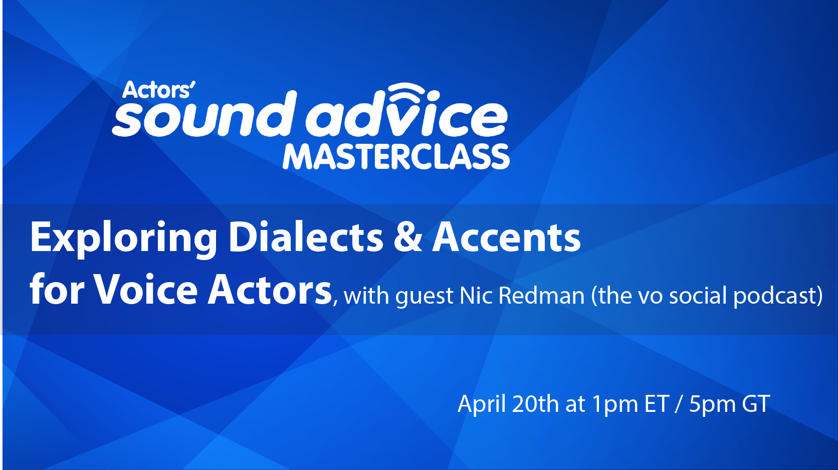 EXPLORING Dialects & Accents for Voice Actors Webinar