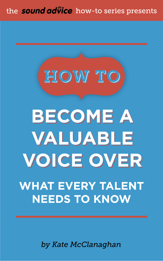 How To Become a Valuable Voice Over What Every Talent Needs to Know