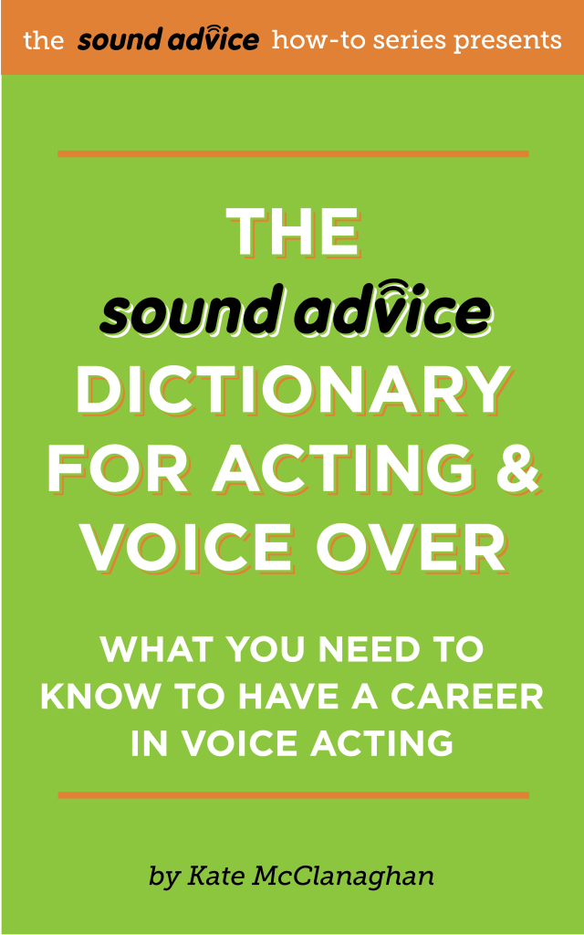 The SOUND ADVICE Encyclopedia of Voice-over