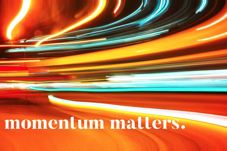 Why Momentum Matters To Your Career